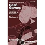 Harrington on Cash Games: v. 1: How to Win at No-limit Hold'em Money Games (Paperback) - Common