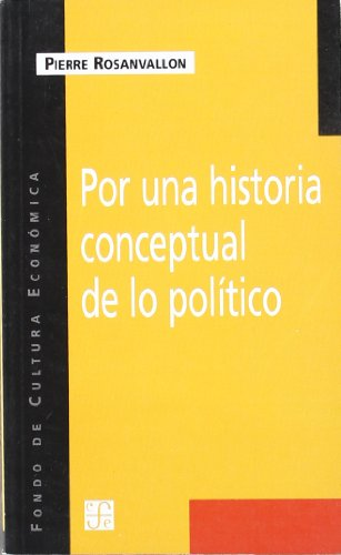Por una historia conceptual de lo politico