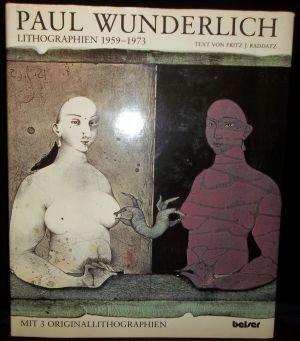 Paul Wunderlich: Lithographien 1959-1973. Mit 2 Originallithographien (dritte fehlt) (-) gefunden...