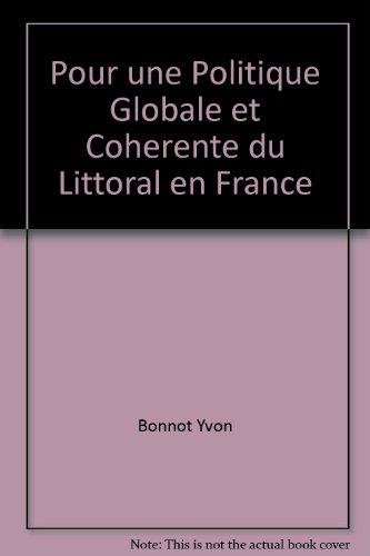 Pour une politique globale et cohérente du littoral en France: Rapport au Premier ministre