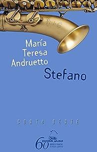 Stefano par  María Teresa Andruetto