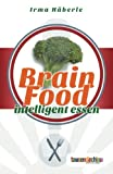 Brain Food - Intelligent essen