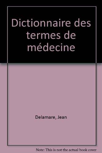 Dictionnaire des termes de mdecine
