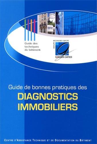 Guide de bonnes pratiques des diagnostics immobiliers