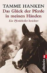 Das Glück der Pferde in meinen Händen: Ein Pferdeheiler berichtet (0)