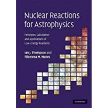 Nuclear Reactions for Astrophysics: Principles, Calculation and Applications of Low-Energy Reactions
