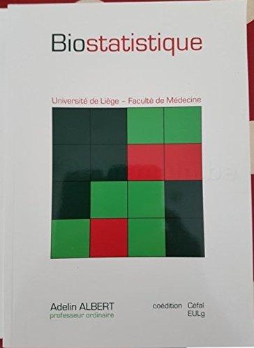 Biostatistique + manuel d'exercices par Adelin Albert