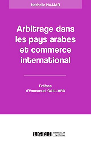 Arbitrage dans les pays arabes et commerce international