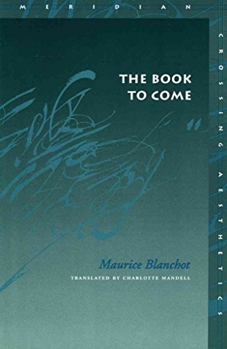 [The Book to Come] (By: Maurice Blanchot) [published: November, 2002]