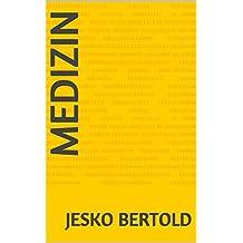 Medizin (German Edition)