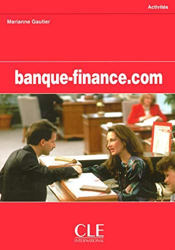 Banque-finance.com. Per gli Ist. Tecnici commerciali (Collection.com-activités)