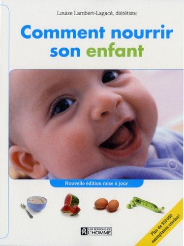 COMMENT NOURRIR SON ENFANT