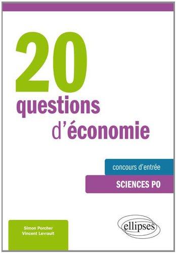 20 Questions d'Économie Concours d'Entrée Sciences Po