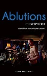 Ablutions by Patrick deWitt (2015-02-27)
