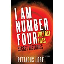 [I am Number Four Secret Histories] (By: Pittacus Lore) [published: August, 2013]