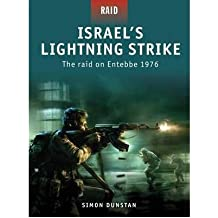 [(Israel's Lightning Strike - the Raid on Entebbe 1976)] [Author: Simon Dunstan] published on (September, 2009)