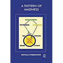 A Pattern of Madness: Philosophical Foundations for a Theory of Madness (English Edition)