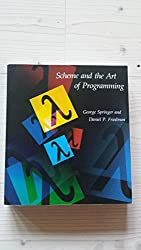 Scheme and the Art of Programming (Mit Electrical Engineering and Computer Science)