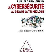 La cybersécurité au-delà de la technologie: Commet mieux gérer ses risques pour mieux investir