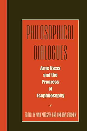 Philosophical Dialogues: Arne Naess and the Progress of Philosophy by Nina Witoszek (1999-05-28)