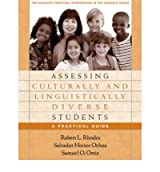 [(Assessing Culturally and Linguistically Diverse Students: A Practical Guide)] [Author: Robert L. Rhodes] published on (April, 2005)