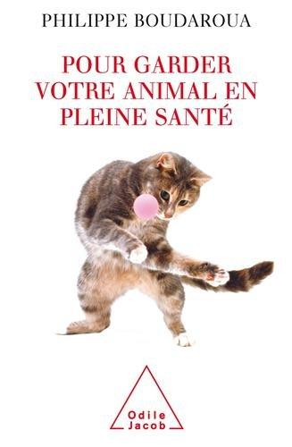 Pour garder votre animal en pleine santé