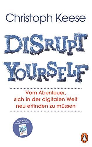 Buchseite und Rezensionen zu 'Disrupt Yourself' von Christoph Keese
