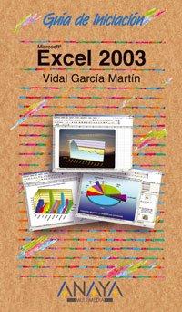 Excel 2003 (Guías De Iniciación)