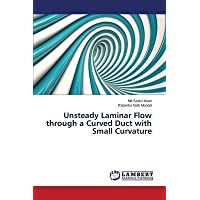 [(Unsteady Laminar Flow Through a Curved Duct with Small Curvature)]