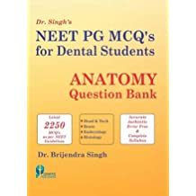 NEET PG MCQs for Dental Students: Anatomy Question Bank (PB)