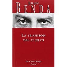 La Trahison des Clercs (Les Cahiers Rouges)