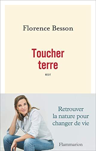 Toucher terre par Florence Besson