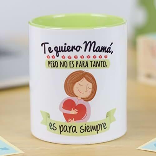 taza del dia de la madre La Mente es Maravillosa | Taza cerámica de café o desayuno | Regalo original para MADRE | Te quiero mamá, pero no es para tanto, es para siempre | RESISTENTE 100% al microondas y lavavajillas | Taza con mensaje divertido para mamá | BONITA y EXCLUSIVA | Esmaltado brillante de GRAN CALIDAD | Frases y dibujos creativos grabados en la superficie | Perfecta para cualquier bebida, infusión o té | Mamá te quiero