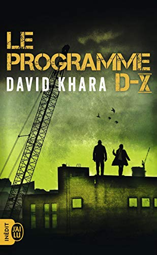 Le programme D-X - David Khara (2018) sur Bookys