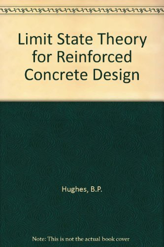 Limit State Theory for Reinforced Concrete Design