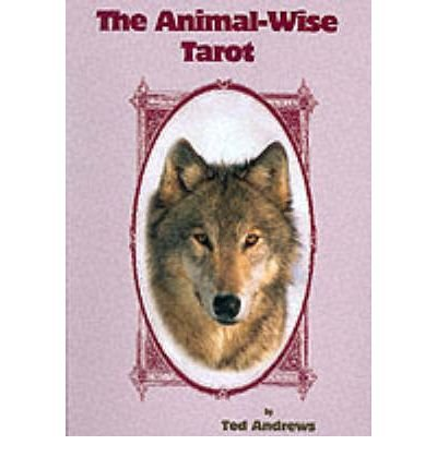 Tarot Des Animaux - [(Animal-wise Tarot)] [Author: Ted Andrews] published on