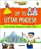 Discover India: Off to Uttar Pradesh