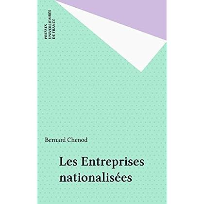 Les Entreprises nationalisées (Que sais-je ?)