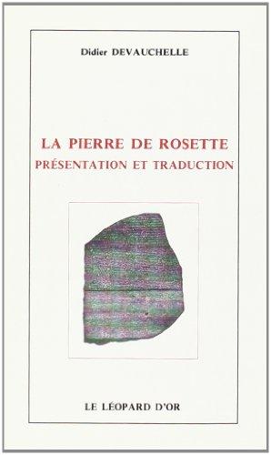 La Pierre de Rosette : présentation et traduction Leopard Rosette
