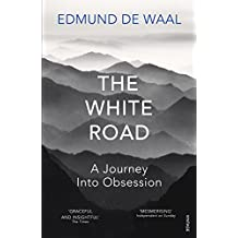 The White Road: a pilgrimage of sorts