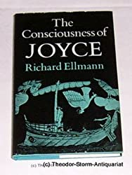 The Consciousness of Joyce