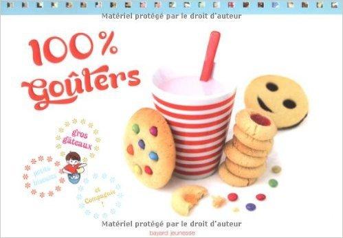 100% goûters : Petits biscuits, gros gâteaux et compagnie ! de Anne Chiumino ,Aki (Illustrations),Sophie Mutterer (Photographies) ( 4 octobre 2012 )