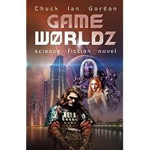 BY Gordon, Chuck Ian ( Author ) [ GAMEW0RLDZ ] Jan-2014 [ Paperback ]