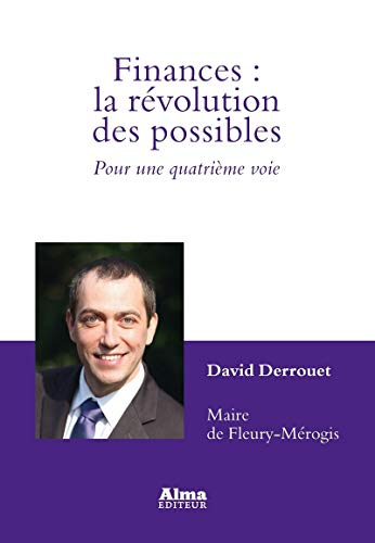 Finances : la révolution des possibles par David Derrouet