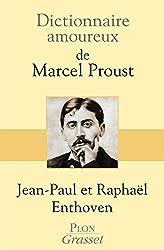 Dictionnaire amoureux de Marcel Proust - prix Fémina essai 2013