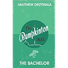 The Bachelor (Book #3) (The Bumpkinton Tales)