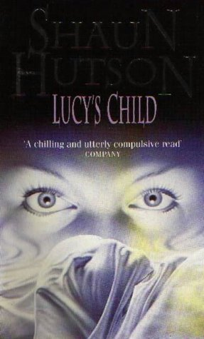 Lucy's Child by Shaun Hutson (1996-04-11)