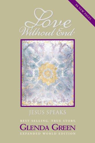 Love Without End: Jesus Speaks...