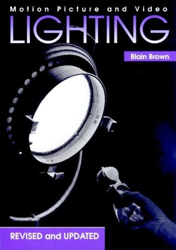 Motion Picture and Video Lighting by Blain Brown (1995-11-12)