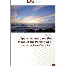 L'Epanchement dans The Piano et The Portrait of a Lady de Jane Campion (Omn.Univ.Europ.)